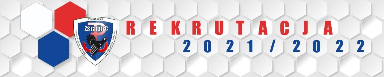Zapraszamy do ZS Grójec - REKRUTACJA 2021/2022